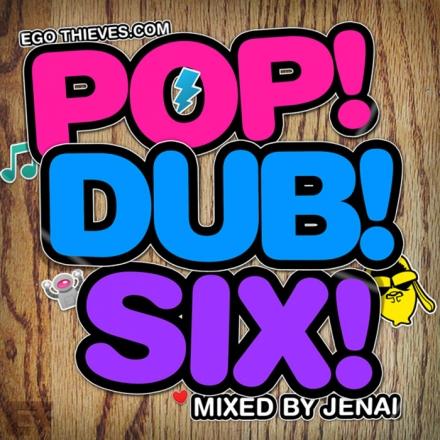 POP DUB 6