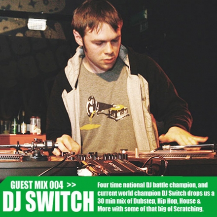 Guest Mix 4 – DJ Switch (DMC)