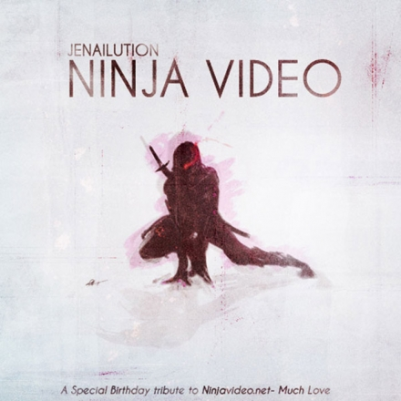 Jenailution – Ninja Video