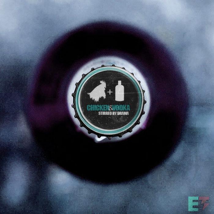 Ego-Thieves-Chicken-&-Vodka-DJ-Drama