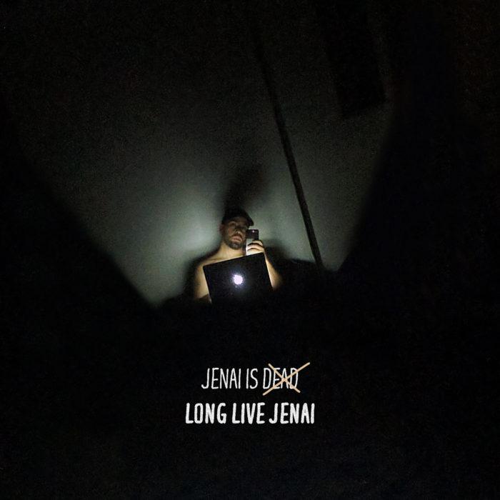 Jenai-Is-Dead-Long-Live-Jenai-Artwork